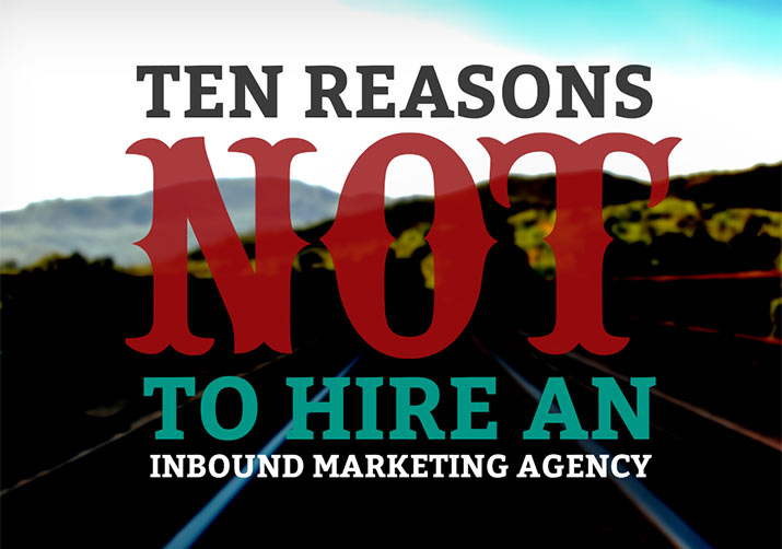 10-reasons-not-to-hire-inbound-marketing-agency-cover
